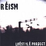 Reism Lifestyle Product