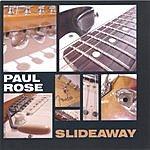 Paul Rose Band Slideaway