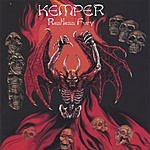 Kemper Restless Fury