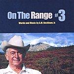 A.M. Beckham Jr. On The Range No.3