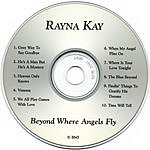Rayna Kay Beyond Where Angels Fly