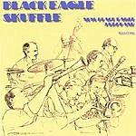 New Black Eagle Jazz Band Black Eagle Skuffle