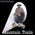 Dave Talley Mountain Trails