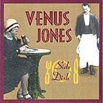 Venus Jones Side Dish