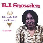 B.J. Snowden Life In The USA And Canada
