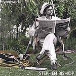 Stephen Bishop Yardwork