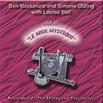 Ben Mackenzie Live At 'Le Soir Mystique'