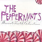 The Peppermints Sweet Tooth Abortion