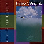 Gary Wright First Signs Of Life