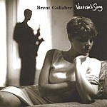 Brent Gallaher Vanessa's Song