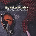 The Naked Pilgrims Five Years In New York
