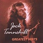 Jack Tannehill Greatest Hints