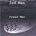 3rd Man Freed Men