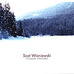 Scot Wisniewski A Classic Christmas