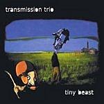 Transmission Tiny Beast