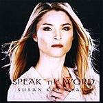 Susan Kay Wyatt Speak the Word