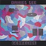 Daniel Lee Genrecide