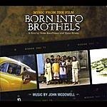 John McDowell Born Into Brothels - Music Form The Film
