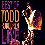 Todd Rundgren Best Of Todd Rundgren: Live
