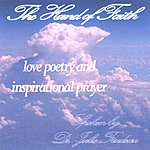 Dr. Julie Trudeau The Hand Of Faith: Love Poems & Inspirational Prayer