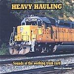 Train Sounds Heavy Hauling