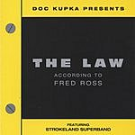 Strokeland Superband The Law According To Fred Ross