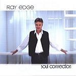 Ray Edge Soul Connection