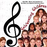 West L.A. Children's Choir Celebrating Children
