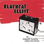 Blackcat Elliot Threads Tearing From The Inside