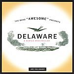 Awesome Delaware: A Subtle Spectacular