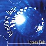Brannan Lane Hypnotic Drift