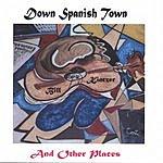 Bill Kintzer Down Spanish Town