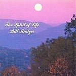 Bill Kintzer The Spirit Of Life