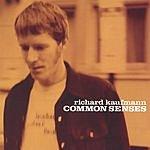 Richard Kaufmann Common Senses