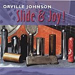 Orville Johnson Slide & Joy