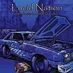 Lucid Nation Public Domain: The Best Of Lucid Nation