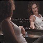 Kirsten Thien You've Got Me