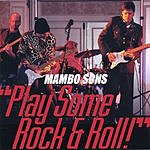 Mambo Sons Play Some Rock And Roll!