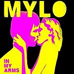 Mylo In My Arms (Maxi-Single)