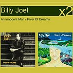Billy Joel An Innocent Man/River Of Dreams