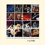 Loggins & Messina Live: Sittin' In Again At The Santa Barbara Bowl