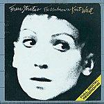 Teresa Stratas The Unknown Kurt Weill