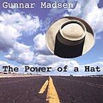 Gunnar Madsen The Power Of A Hat