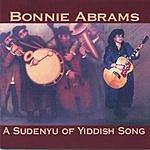 Bonnie Abrams A Sudenyu Of Yiddish Song