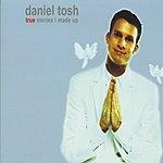 Daniel Tosh True Stories I Made Up (Parental Advisory)