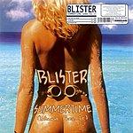 Blister Summertime