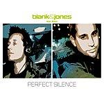 Blank & Jones Perfect Silence