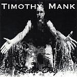 Timothy Mank Rain Dog