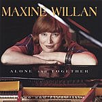 Maxine Willan Alone And Together
