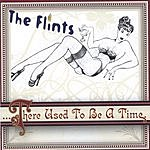 The Flints There Used To Be A Time